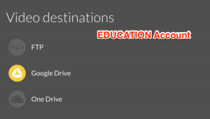 Video destination options for education accounts