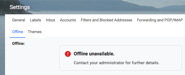 New Gmail Offline unavailable message