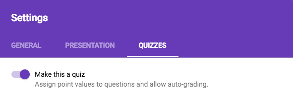 Google Forms Settings window with the QUIZZES tab active.