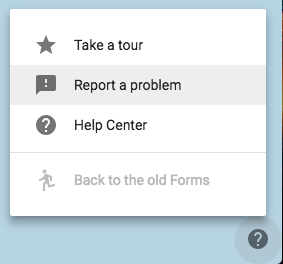 gForms Report a problem tool