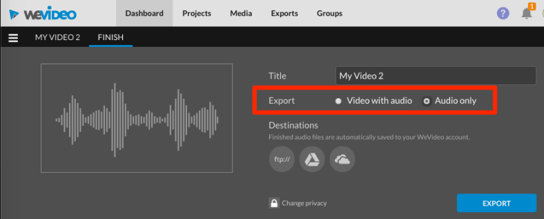 Export Audio only option from the FINISH tab.